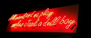 neon signs are durable, long-lasting and have a warmer light than other types of signs.